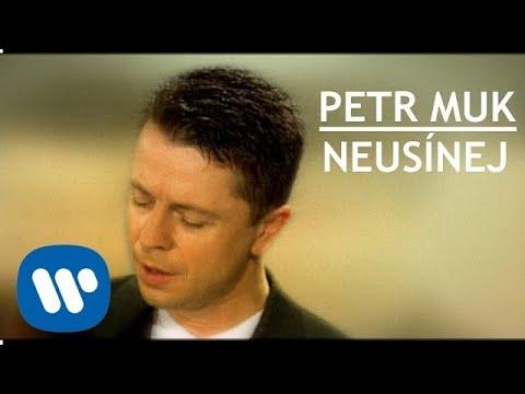 Petr Muk - Neusínej (Official video)