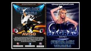 DJ VJ Magrao Festa Mix Volume 4 05/2015.