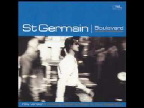Saint Germain -- Walk So Slowly