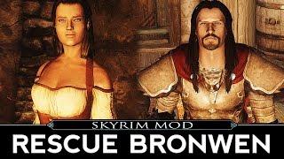 Skyrim Quest Mod: Rescue Bronwen - dem names