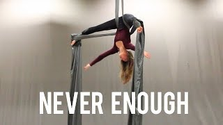 Aerial Silks - Never Enough (The Greatest Showman)