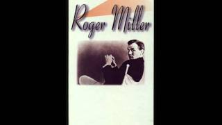Roger Miller -The Last Word In Lonesome Is Me
