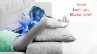 Trance: Sarah - Lovin' you (Excess remix)