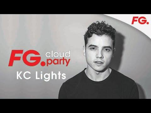 KC LIGHTS | FG CLOUD PARTY | LIVE DJ MIX | RADIO FG