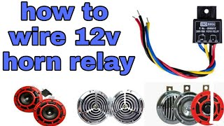 How to wire a 12v horn relay | Mr. Automobiler