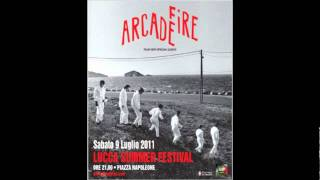 Arcade Fire - Month of May/Rebellion (Lies) (Live in Lucca) [3/16]