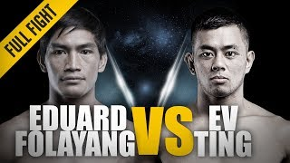 ONE: Full Fight | Eduard Folayang vs. Ev Ting | The Filipino Icon | April 2017
