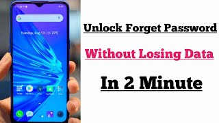 How To Unlock Forgotten Pin/Password On Android Mobile Without Losing Data