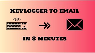 Keylogger in 8 minutes! (sends to email!)