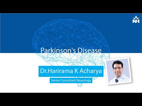 Dr.Harirama K Acharya on Parkinson's Disease