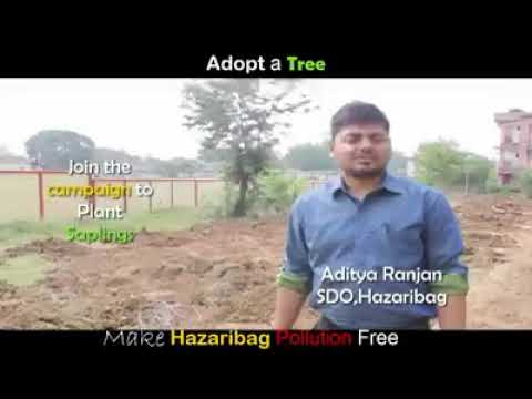 Adopt Tree, Make Hazaribag Polution Free