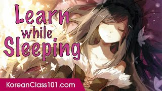 Learn Korean While Sleeping 8 Hours - Must Know Core 100 Vocabulary Phrases