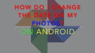 Change date on my Google Photos!