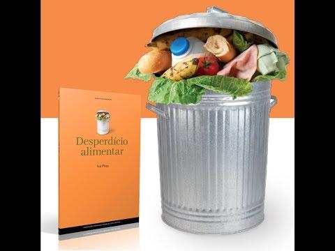 Apresentação do ensaio «Desperdício alimentar»
