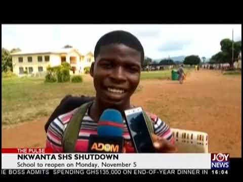 Nkwanta SHS Shutdown - The Pulse on JoyNews (31-10-18)