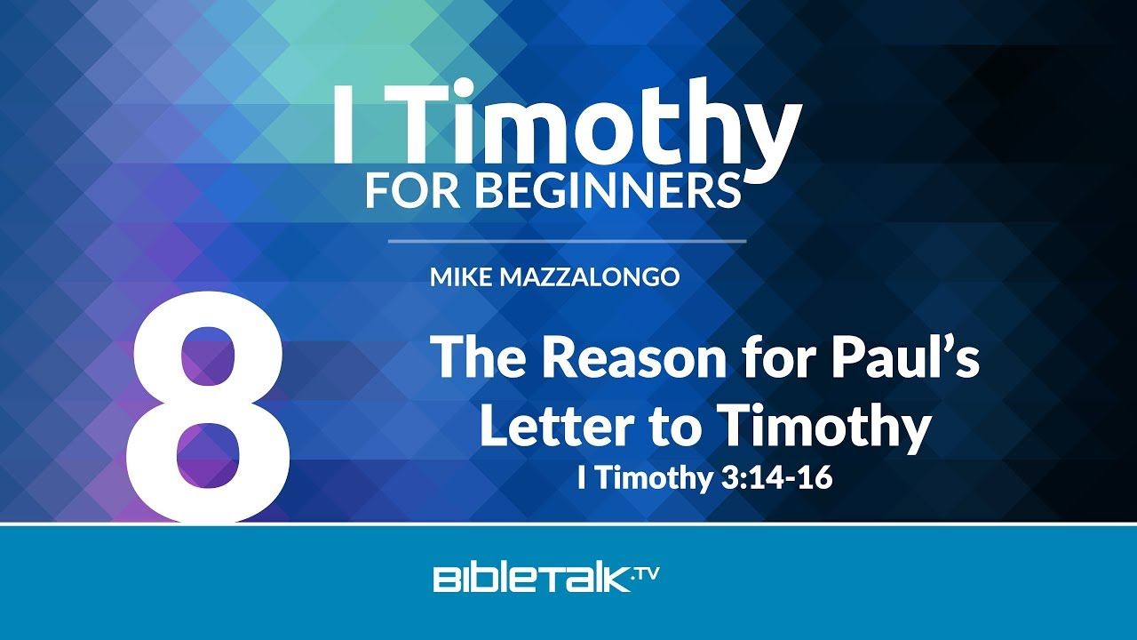 8. The Reason for Paul's Letter to Timothy