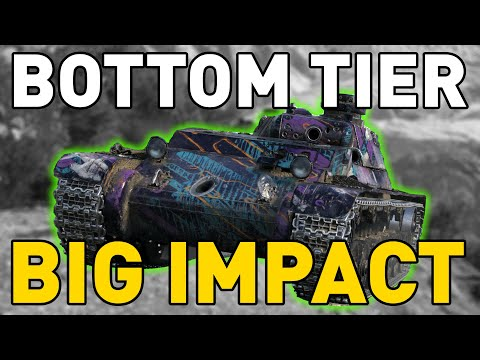 World of Tanks || BOTTOM TIER, BIG IMPACT!