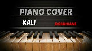 Kali – Dosnívané - Piano Cover