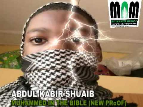 ABDUL KABIR SHUAIB   NEW PRROF   MUHAMMAD PBUH IN THE BIBLE NEW