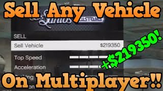 *NEW* GTA 5 Online Glitch: Sell ANY Car To Los Santos Customs [Sell Cars Worth Over 50k] [35m/Hour]