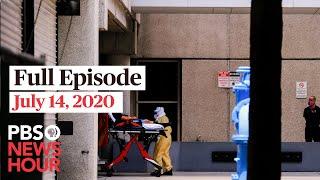 PBS NewsHour full episode, July 14, 2020