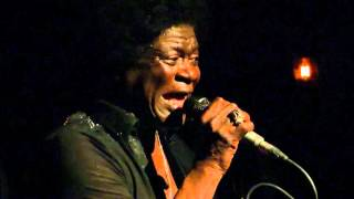Charles Bradley - Let Love Stand a Chance - 11/17/2015 - Brooklyn Bowl, Brooklyn, NY
