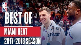 Best of Miami Heat   2017-2018 NBA Season