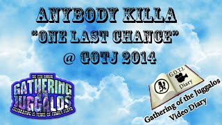 Anybody Killa - One Last Chance - Live @ GOTJ 2014