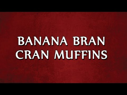 Banana Bran Cran Muffins | EASY RECIPES