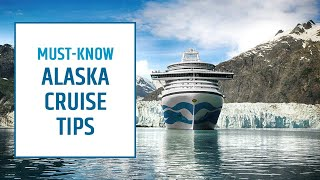 Alaska Cruise Tips | Top Tips for Cruising Alaska | Princess Cruises