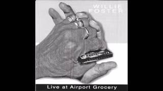 Willie Foster__ Honey Ain't Sweet