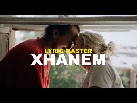 Lyric Master - Xhanem