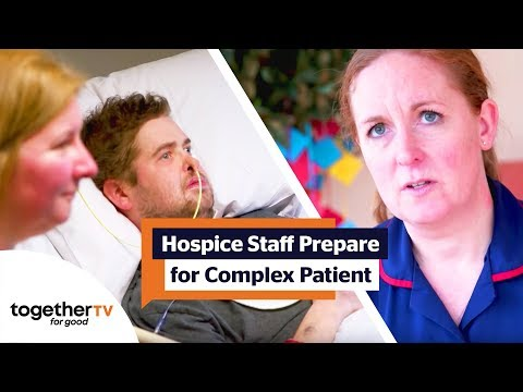 Hospice Staff Anxiously Prepare for the Arrival of a Complex Patient | The Hospice