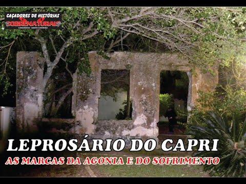O LEPROSÁRIO DE SÃO FRANCISCO DO SUL - (LEPROSÁRIO DO CAPRI)