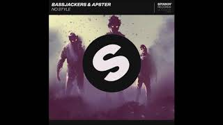 Bassjackers & Apster - No Style (Extended Mix)