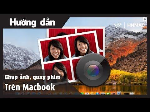 Hướng dẫn chụp hình, quay video trên MacBook