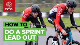 How To Win Bike Races | The Art Of The Sprint Lead Out