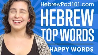 Learn the Top 10 Happy Words in Hebrew