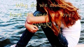 Why do we always hurt the ones we love with lyrics by Dan Hill