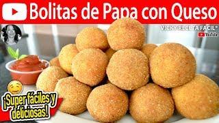 BOLITAS DE PAPA CON QUESO   Vicky Receta Facil