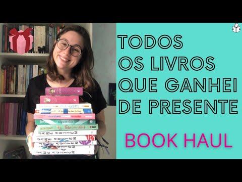 TODOS OS LIVROS QUE GANHEI DE PRESENTE - BOOK HAUL