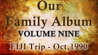 preview picture of video 'GJD Family Album - Vol 9 FIJI Trip - October 1990'