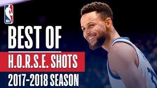 Best H-O-R-S-E Shots: 2017-2018 NBA Season - Video Youtube