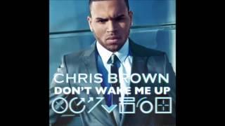 Chris Brown - Don't Wake Me Up (Free School/William Orbit Mix Main) (Audio) (HQ).mp4