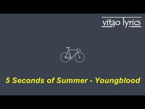 5 Seconds of Summer - Youngblood [Tradução/Legendado]