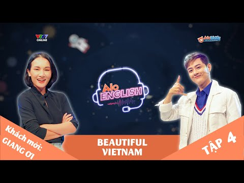 ALOENGLISH Tập 4 | Beautiful Vietnam (Trường tiểu học WellSpring Sài Gòn  - Trường tiểu học Hermann Gmeiner, Hà Nội - Trường tiểu học Nam Trung Yên, Hà Nội)