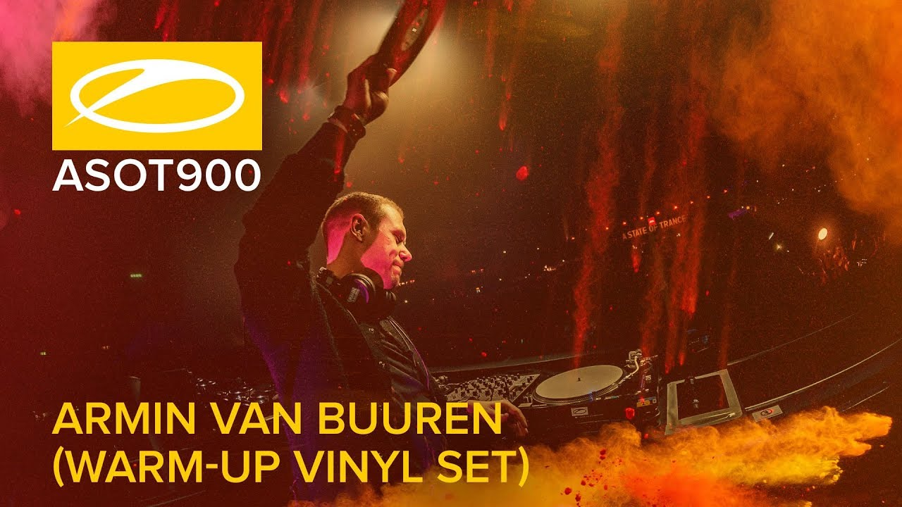 Armin van Buuren - Live @ A State Of Trance 900 (#ASOT900) Vinyl Warm Up x Main Stage 2019