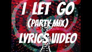 I Let Go (Lyrics Video) - pragnyawakhlu