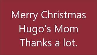 A Christmas Card From Hugo's Mom