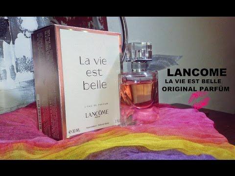 Lancome La vie est Belle so erkennst du das ORIGINAL PARFÜM  #1